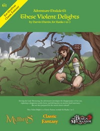 These Violent Delights: Classic Fantasy Adventure Module G1