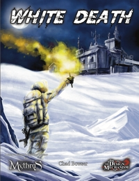 White Death: A Science Fiction & Espionage Mystery for Mythras