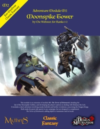 Moonspike Tower: Classic Fantasy Adventure Module M2