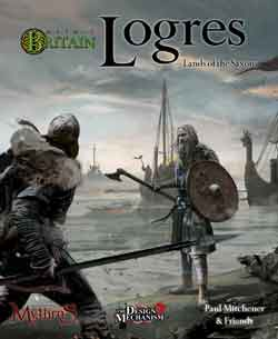 Mythic Britain Logres: Lands of the Saxons